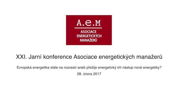 XXI. ročník Jarní konference AEM představil vizi nové energetiky